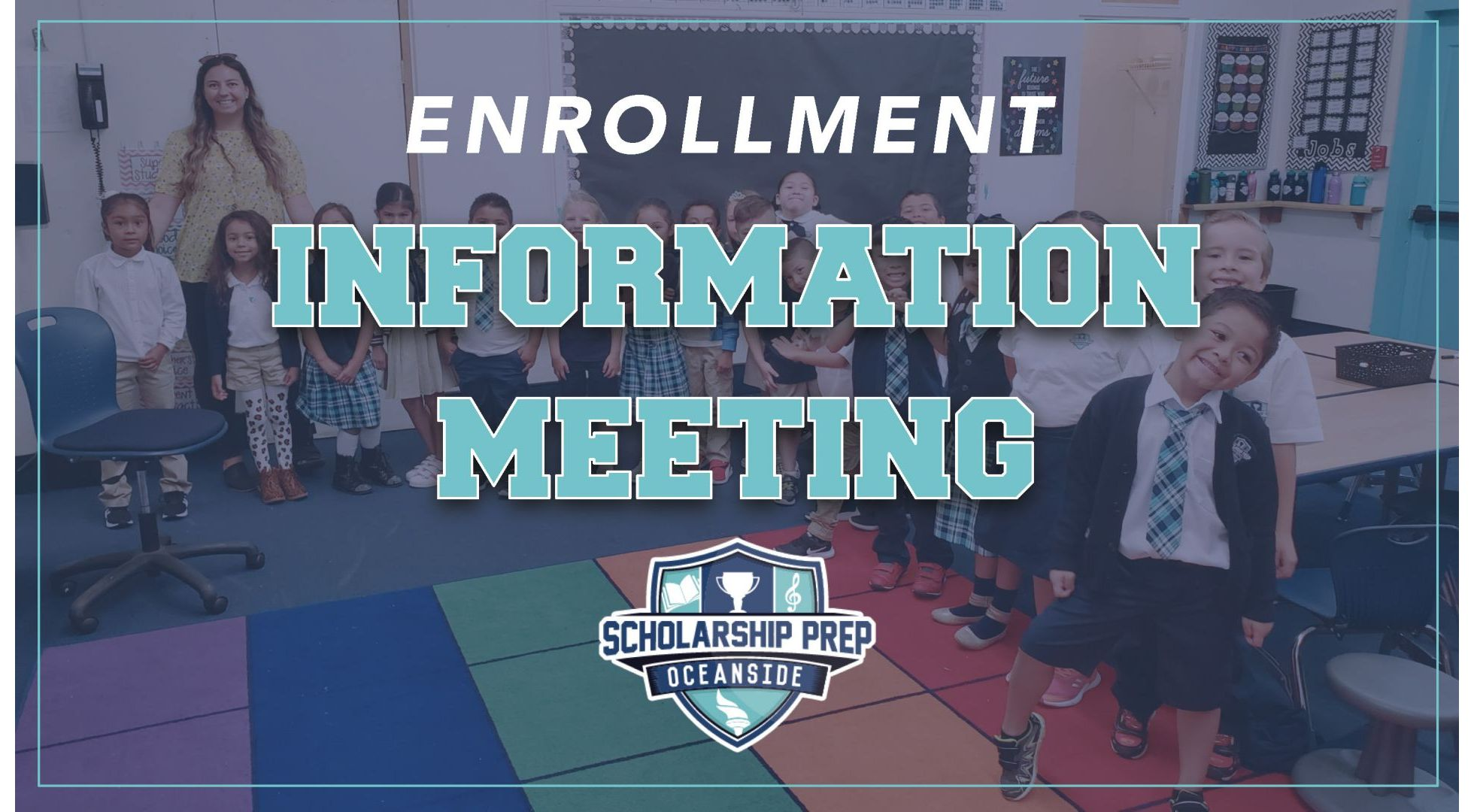Join Us For An Enrollment Information Meeting & Campus Tour